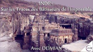 Download « INDE : Sur les Traces des Bâtisseurs de l'Impossible » avec Deïmian - NURÉA TV Video