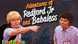 Download Bubble Gang: Adventures of Redford Jr. and Babaless Video