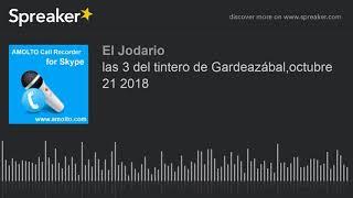 Download las 3 del tintero de Gardeazábal,octubre 21 2018 Video