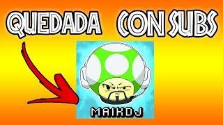 Download CONOCE A MAIKDJ! GRAN QUEDADA CON SUBS Y ACTIVIDADES CON SORTEOS!! Video