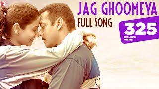 Download Jag Ghoomeya - Full Song | Sultan | Salman Khan | Anushka Sharma | Rahat, Vishal & Shekhar, Irshad K Video