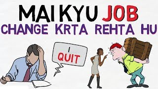 Download Why you QUIT Job so Frequently (Hindi) | Changing Jobs again and again| Job Tips and Tricks in Hindi Video