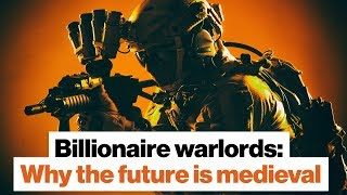 Download Billionaire warlords: Why the future is medieval | Sean McFate Video