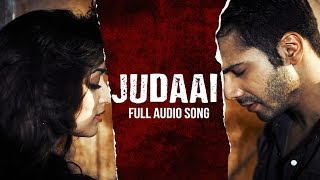 Download Judaai (Audio Song) | Badlapur | Varun Dhawan, Yami Gautam & Nawazuddin Siddiqui Video