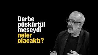 Download Ahmet KEKEÇ : Darbe püskürtülmeseydi neler olacaktı Video