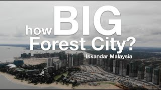 Download How BIG is Forest City Iskandar Malaysia? (Progress Update as 4th September 2018) Video