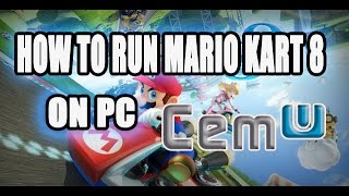 Download How to run Mario Kart 8 on Cemu and other WUD\WUX Type Wii U games. Video