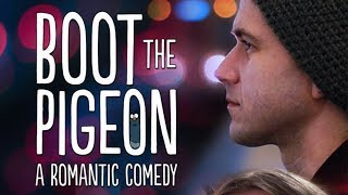 Download BOOT THE PIGEON (Romantic Comedy Movie, HD, English, Full Length, Drama) watch free full movies Video