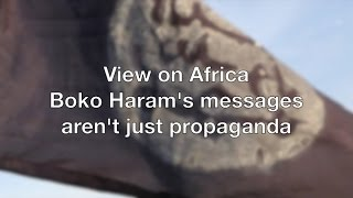 Download View on Africa: Boko Haram's messages aren't just propaganda Video