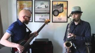 Download 'Spain' bass & sax cover - Huw Foster & Adriano Rossetti-Bonell (Chick Corea cover) Video