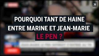Download Pourquoi tant de haine entre Jean-Marie et Marine Le Pen ? Video