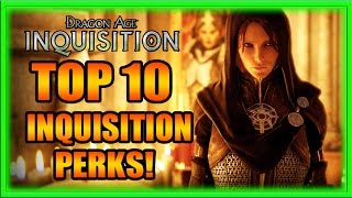 Download Dragon Age Inquisition - Top 10 Inquisition Perks! Tips and Tricks Guide! Video