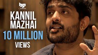 Download Kannil Mazhai - Official Single | Sid Sriram | Jananie SV | B Prasanna | Subu | BP Collective Video