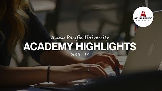 Download 2016-17 Academic Year in Review | Azusa Pacific University Video
