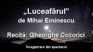 """Download Gheorghe Cozorici recită """"Luceafărul"""" de Mihai Eminescu – integral Video"""