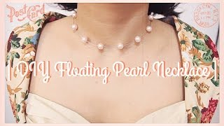 Download | DIY Floating Pearl Necklace | Video