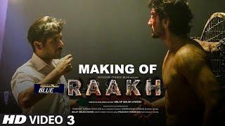 Download Making 3 Of Raakh (Short Film) | Vir Das, Richa Chadha & Shaad Randhawa | Milap Zaveri | T-Series Video
