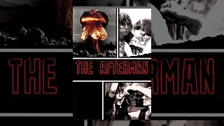 Download The Afterman Video