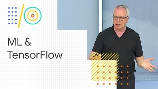 Download Advances in machine learning and TensorFlow (Google I/O '18) Video