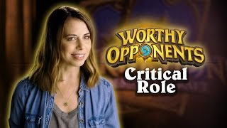 Download Critical Role's Laura Bailey & Travis Willingham Play Hearthstone! (Worthy Opponents) Video