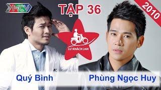 Download Quý Bình vs. Phùng Ngọc Huy   LỮ KHÁCH 24H   Tập 36   211110 Video