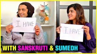 Download Never Have I Ever With Sanskruti & Sumedh | Bekhabar Kashi tu Video