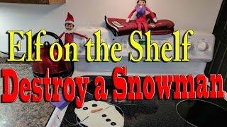 Download Elf on the Shelf - Destroy a Snowman Video