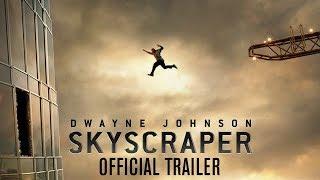 Download Skyscraper - Official Trailer [HD] Video