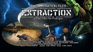 Download The Federation Files - EXTRACTION. A Star Trek Fan Production with CC Video