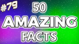 Download 50 AMAZING Facts to Blow Your Mind! #79 Video