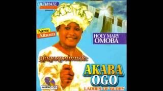 Download HolyMary Omoba - Akaba Ogo Video