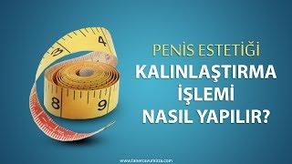 Download Penis Kalınlaştırma İşlemi Nasıl Yapılır? Video