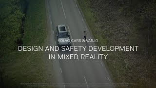 Download Volvo Cars & Varjo – Design and safety development in mixed reality Video