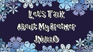 Download Let's Talk About JNULL0 Video