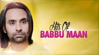 Download Hits Of Babbu Maan | Audio Jukebox | Punjabi Evergreen Hit Songs | T-Series Apna Punjab Video