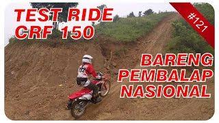 Download TEST RIDE & REVIEW MOTOR CRF 150 L BARENG PEMBALAP NASIONAL INDONESIA Video