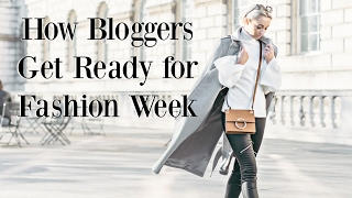 Download How Bloggers Get Ready for Fashion Week! | Fashion Mumblr Video