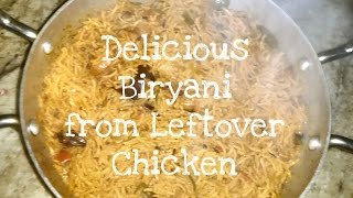 Download ✔️How to make Delicious Biryani from Leftover Chicken   Quick and Easy   TLSL Video