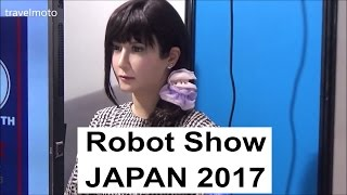 Download Robot Exhibition - JAPAN Show 2017 Video