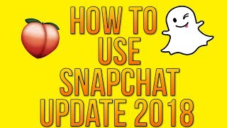 Download HOW TO USE SNAPCHAT IN 2018! SO MANY UPDATES! (Snapchat Tips and Tricks) Video