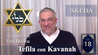 Download Kabbalah: la Tefila con Kavanah - clase 18 Akedat Yitzjak Video