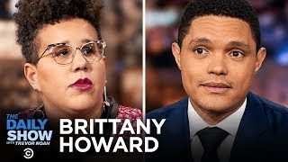"""Download Brittany Howard - Going Solo and Staying True to Herself with """"Jaime""""   The Daily Show Video"""