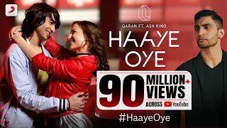 Download Haaye Oye - QARAN ft. Ash King | Elli AvrRam | Shantanu Maheshwari | Vishal Handa Video