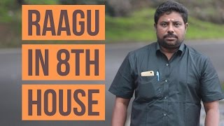 Download Raagu in 8th house #9 by DINDIGUL P CHINNARAJ ASTROLOGER INDIA Video