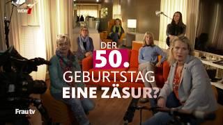 Download Schöne 50 Plus – Ein Blick nach vorn und zurück   Frau tv   WDR Video