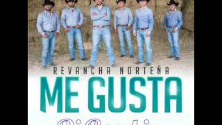 Download Revancha Norteña - Me Gusta | 2016 Video