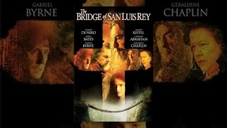 Download The Bridge Of San Luis Rey Video