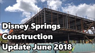 Download Disney Springs Construction Update - June 2018 | 4K 60fps Video