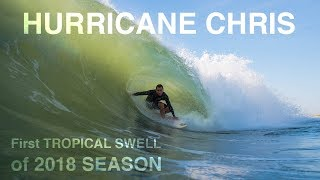 Download HURRICANE CHRIS | First TROPICAL SWELL of the 2018 SEASON Video