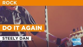 Download Do It Again in the style of Steely Dan | Karaoke with Lyrics Video